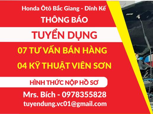 Honda Ôtô Bắc Giang - Dĩnh Kế tuyển dụng T10/2021