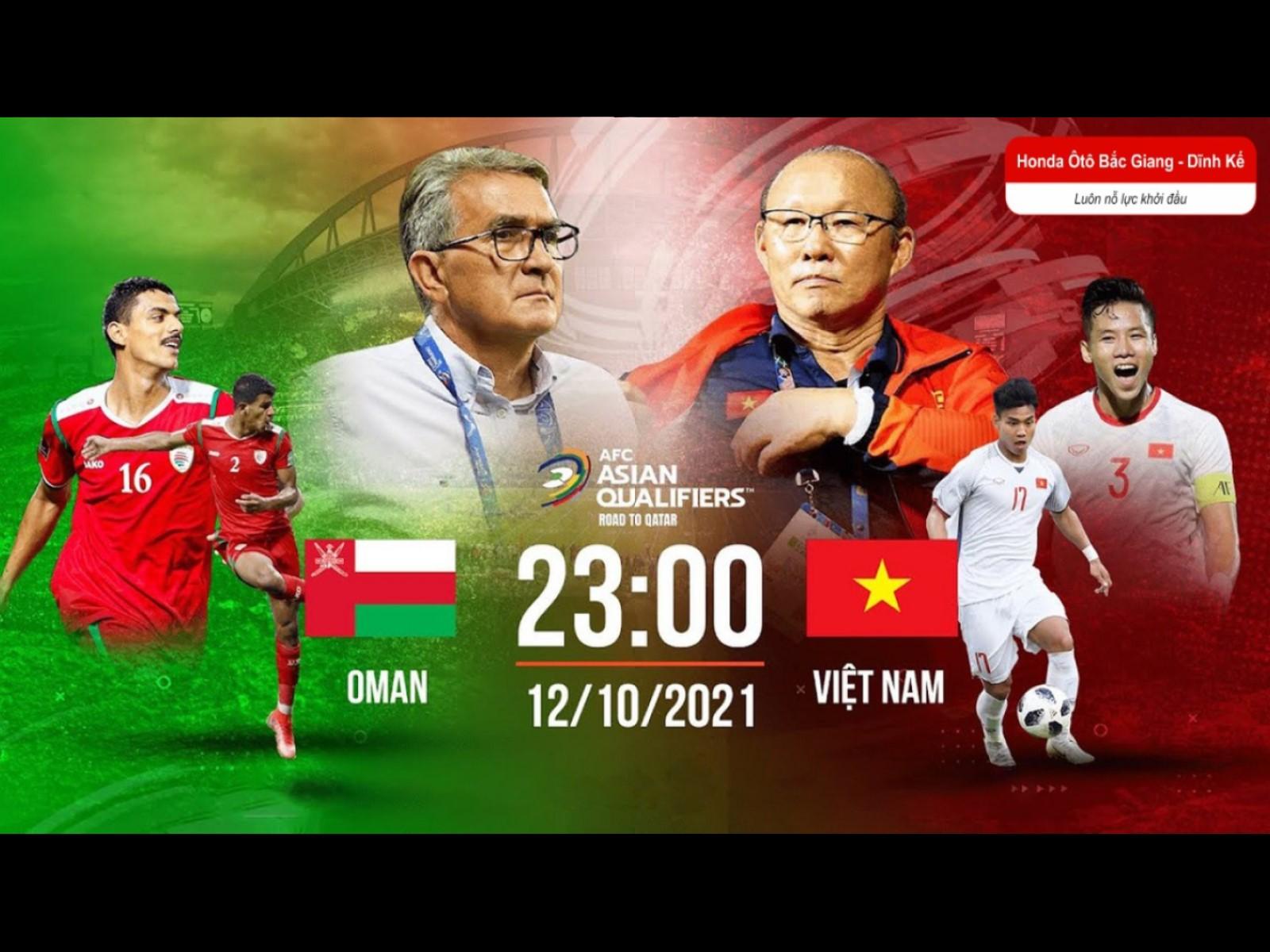 Việt Nam vs Oman (23h ngày 12/10): Đã đến lúc kiếm điểm